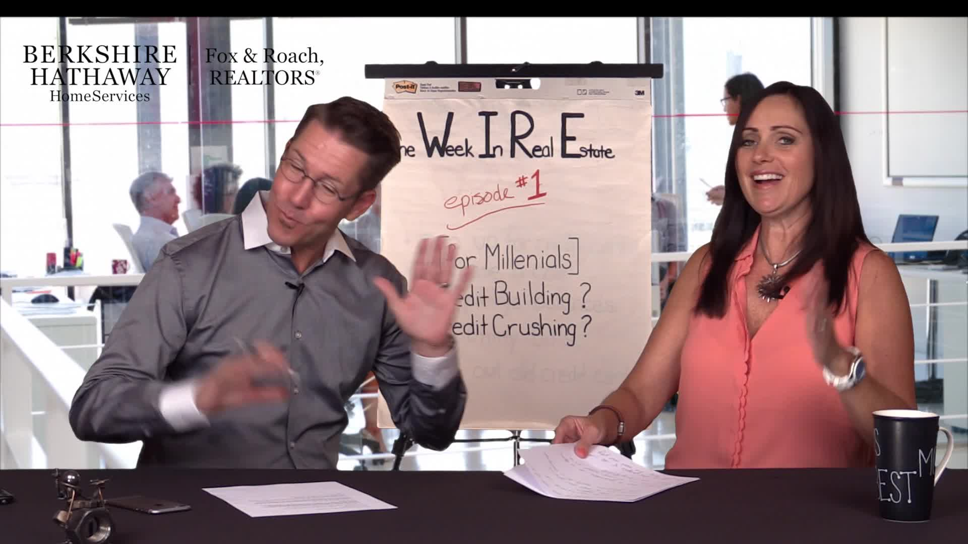 #theWiRE episode 001 - Millennials are you building your credit or crushing it?
